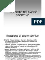 Lezione 14 - Lavoro Sportivo