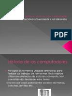 Historia y Evolucion de Los Computadores