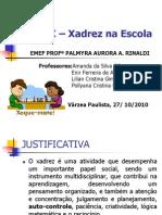 APRESENTAÇÃO PROJETO X - XADREZ NA ESCOLA