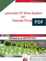 Optimized Descale Pump Drive System