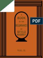 Gerald Massey a Book of the Beginnings Vol II