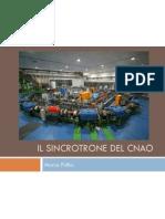 03Keynote Il Sincrotrone Della Fondazione CNAO - La Fisica Delle Particelle Per La Cura Dei Tumori - Prof. Marco Pullia, Fondazione CNAO