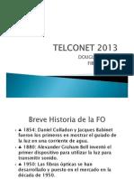 FIBRA OPTICA TELCONET 2013