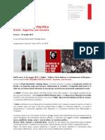 GameC, Bergamo. POP, REALISMI E POLITICA. Brasile – Argentina, anni Sessanta. 8 marzo – 26 maggio 2013. A cura di Paulo Herkenhoff e Rodrigo Alonso Inaugurazione