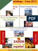 Kursy Hiszpanskiego w Hiszpanii ZadorSpain Cennik 2013