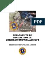 REGLAMENTO DE RECORRIDOS DE  ORIENTACIÓN PARA AIRSOFT