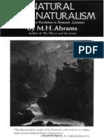 Abrams, M. H. - Natural Supernaturalism. Tradition and Revolution in Romantic Literature