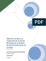 Ciberterrorismo - La respuesta de la Unión Europea en el Ambito de las Infraestructuras Críticas