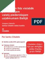 Kaspars Cikmačs -  Citadele