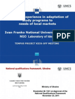 Ukrainian experience in adaptation of study programs to needs of local markets