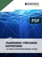 Transparens i företagens rapportering – en studie av de 20 största företagen i Sverige (in Swedish)