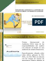 RESPONSABILIDADES DEL AUDITOR EN LA AUDITORIA DE ESTADOS FINANCIEROS  CON RESPECTO AL FRAUDE.pptx