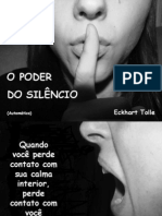 Poder Do Silencio