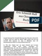 Google-Chairman Eric Schmidt Ruft aus China, in Buch