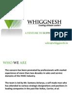 Corporate Profile of Whiggnesh