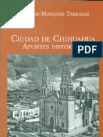 Ciudad de Chihuahua Apuntes Historicos