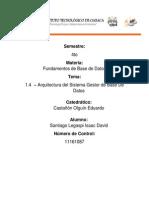 1.4 Arquitectura Del Sistema Gestor de Base de Datos - Santiago Legaspi Isaac David