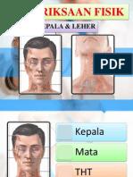 Pemeriksaan Fisik Kepala & Leher (Inna)