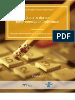 O dia a dia do Empreendedor Individual - Rotinas administrativas e contábeis na ponta do lápis.pdf