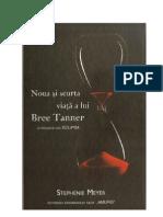 Stephenie Meyer Noua Si Scurta Viata a Lui Bree Tanner