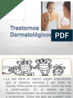 Trastornos dermatológicos