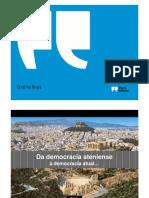 Da democracia Ateniense à  democracia atual