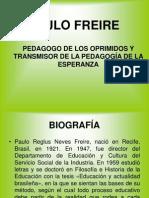Freire y La Pedagogia Del Oprimido