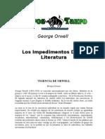 Orwell, George - Los Impedimentos de La Literatura