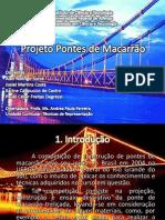 Projeto Pontes de Macarrão