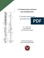 2nd International Meeting for Chamber Music, University of Évora, Portugal, June 2012
