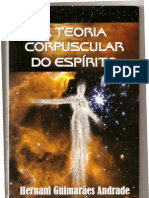 Hernani Guimarães Andrade_Teoria Corpuscular do Espírito