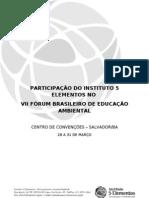 Participação do 5 Elementos VIIFBEA