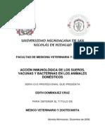 Accion Inmunologica de Los Sueros, Vacunas y Bacterinas en Los Animales Domesticos