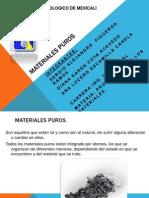 Materiales puros exposicion sergio.pptx