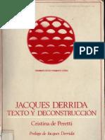 85865140-Cristina-de-Peretti-Jacques-Derrida-Texto-y-deconstruccion.pdf