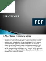 Proiect Psih. Personalitatii - Umanismul