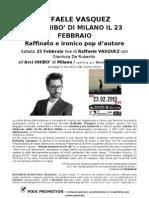 Raffaele Vasquez a Milano il 23 Febbraio 2013