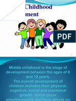 Middle Childhood, Cognitive and Physical Development 112.Ppt Jas