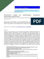 Machado, de Paula, Daker - Parafrenia tardia ou pseudologia fantástica associada à demência - Casos Clin Psiquiatria - 2011