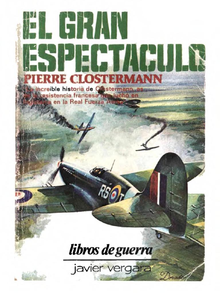 El Gran Espectáculo - Pierre Clostermann.pdf