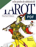 62281772 Rachel Pollack Los 78 Grados de Sabiduria Del Tarot I y II