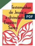 Homer Duncan - As Testemunhas de Jeová e a Divindade do Espírito Santo.doc