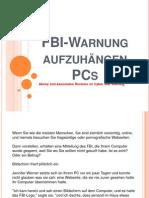 FBI-Warnung aufzuhängen PCs