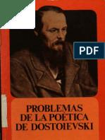 101067241 Mijail Bajtin Problemas de La Poetica de Dostoievski