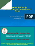 Propuesta Plan PGMPA de Matemáticas y Ciencias Naturales ESCUELA NORMAL SUPERIOR 2009