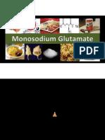 Monosodium Glutamate (MSG)