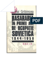 Basarabia in Primii Ani de Ocupatie Sovetica 1944-1950 Mihail Grabincea