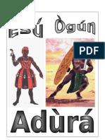 ADURAS ESÙ ÒGÚN COMPLETA