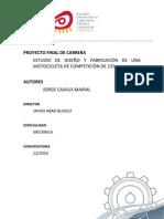 ESTUDIO DE DISEÑO Y FABRICACIÓN DE UNA MOTOCICLETA DE COMPETICION DE 125cc.