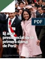 Nadine Heredia. El aura presidencial de la Primera Dama de Perú. Por Patricia Vélez y Terry Wade